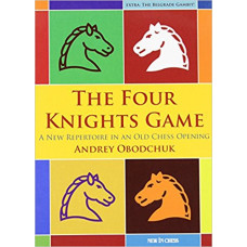 Andrey Obodchuk: The Four Knights Game